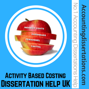 Activity Based Costing Dissertation help UK