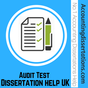 Audit Test Dissertation help UK