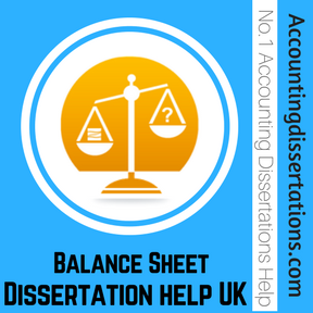 Balance Sheet Dissertation help UK