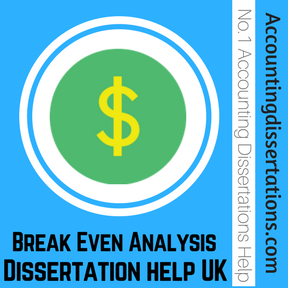 Break Even Analysis Dissertation help UK