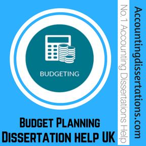 Budget Planning Dissertation help UK