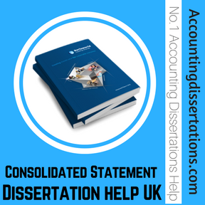 Consolidated Statement Dissertation help UK