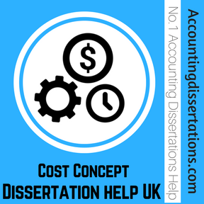 Cost Concept Dissertation help UK