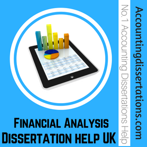 Financial Analysis Dissertation help UK