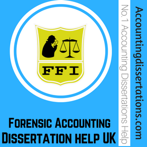 Forensic Accounting Dissertation help UK
