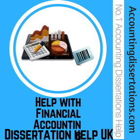Help with Financial Accounting Dissertation help UK