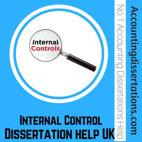 Internal Control Dissertation help UK