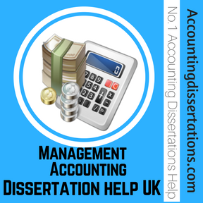 Management Accounting Dissertation help uk
