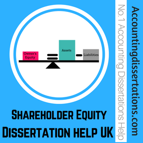 Shareholder Equity Dissertation help UK