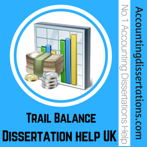 Trail Balance Dissertation help UK