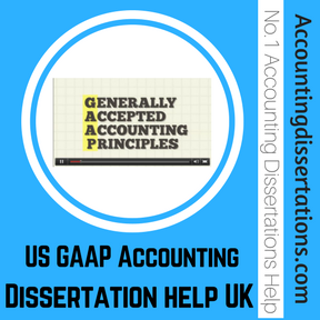 US GAAP Accounting Dissertation help UK