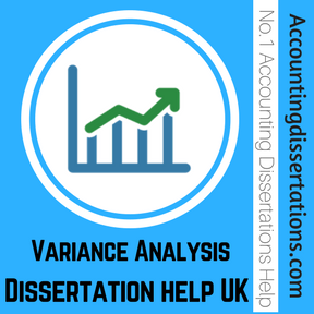 Variance Analysis Dissertation help UK